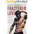 Fractured Love: A Standalone Off-Limits Romance
