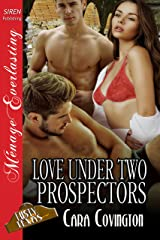 Love Under Two Prospectors [The Lusty, Texas Collection] (Siren Publishing Menage Everlasting)