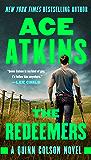 The Redeemers (A Quinn Colson Novel Book 5)