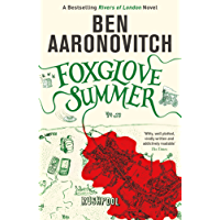 Foxglove Summer: The Fifth Rivers of London novel (PC Peter Grant Book 5)