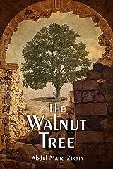 The Walnut Tree Kindle Edition