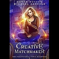 Creative Matchmaker (The Inscrutable Paris Beaufont Book 6)