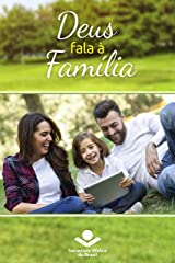 Deus fala à família: Palavras de Deus para a Família nas Sagradas Escrituras eBook Kindle