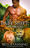 The Baby Shift: Colorado (Shifter Babies of America Book 2)