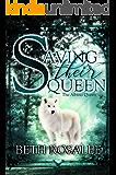 Saving Their Queen (The Albino Queen Book 1)