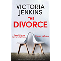 The Divorce: A gripping psychological thriller with a fantastic twist (English Edition)