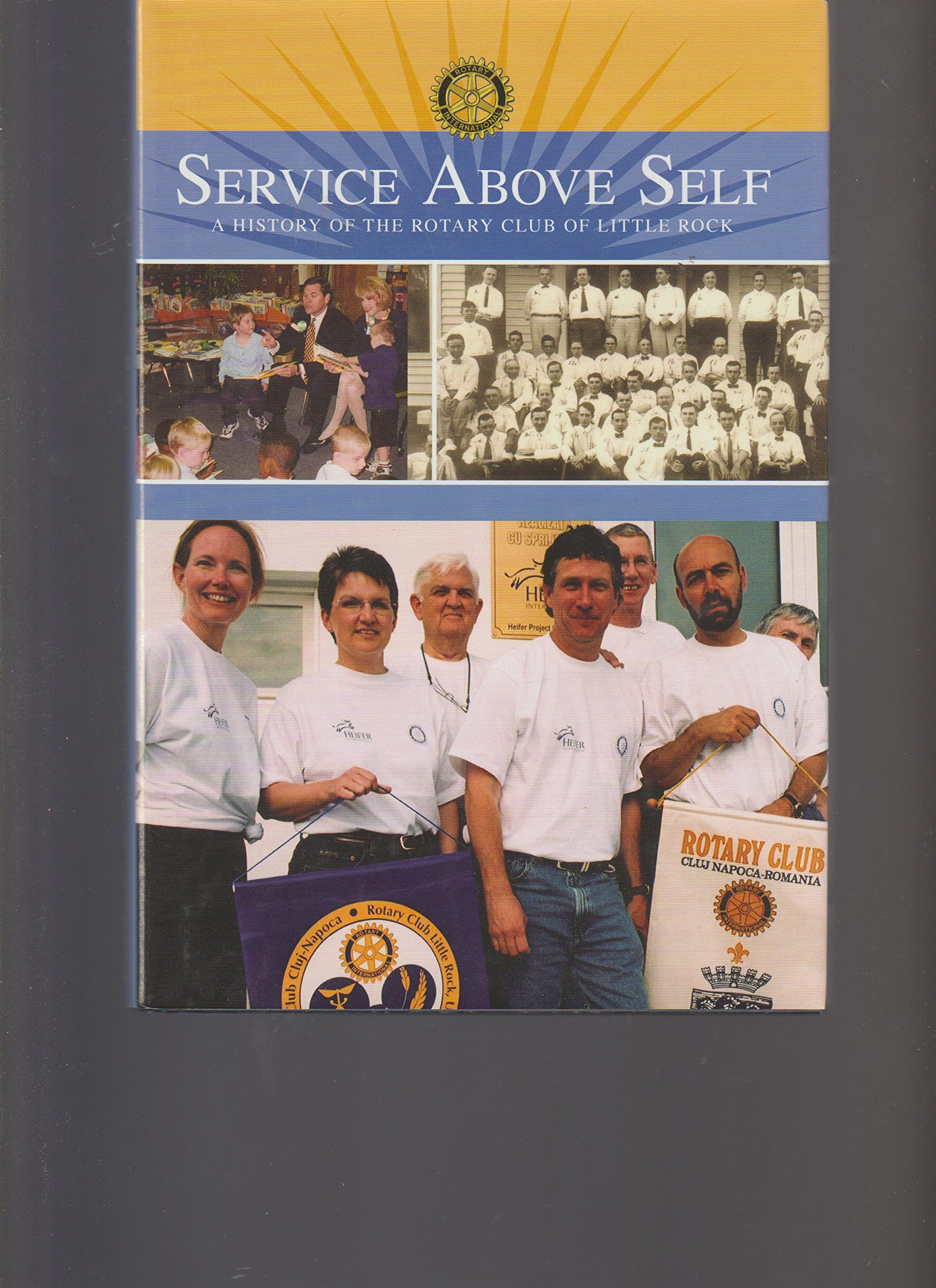 Service Above Self: A History of the Little Rock Rotary Club PDF