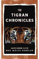 The Tigran Chronicles Kindle Edition