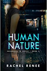 Human Nature: Detective Eliza Sheppard Series, Book 2 (Savannah PD Series) Kindle Edition