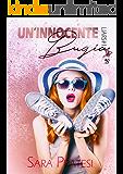 Un'innocente bugia (Liars Vol. 1)