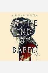 At the End of Babel: A Tor.Com Original Audible Audiobook