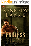 Endless Flames (Surviving Ashes, Book Four)