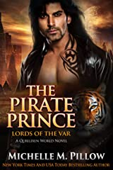 The Pirate Prince: A Qurilixen World Novel (Lords of the Var Book 5) Kindle Edition