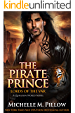 The Pirate Prince: A Qurilixen World Novel (Lords of the Var Book 5)