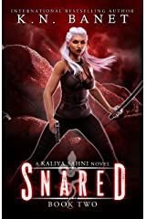 Snared (Kaliya Sahni Book 2) Kindle Edition