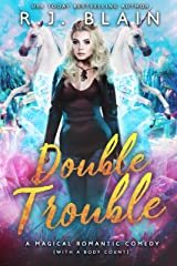 Double Trouble: A Magical Romantic Comedy (with a body count) Kindle Edition