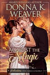 Against the Magic (Twickenham Time Travel Romance Book 3)