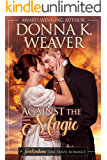 Against the Magic (Twickenham Time Travel Romance)