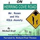 On Herring Cove Road: Mr. Rosen and His 43Lb