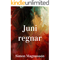 Juni regnar (Swedish Edition)