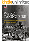 We're Taking Fire: A Reporter's View of the Vietnam War, Tet and the Fall of LBJ