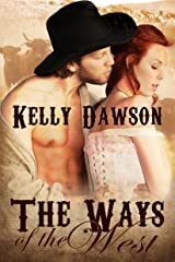 The Ways of the West Kindle Edition