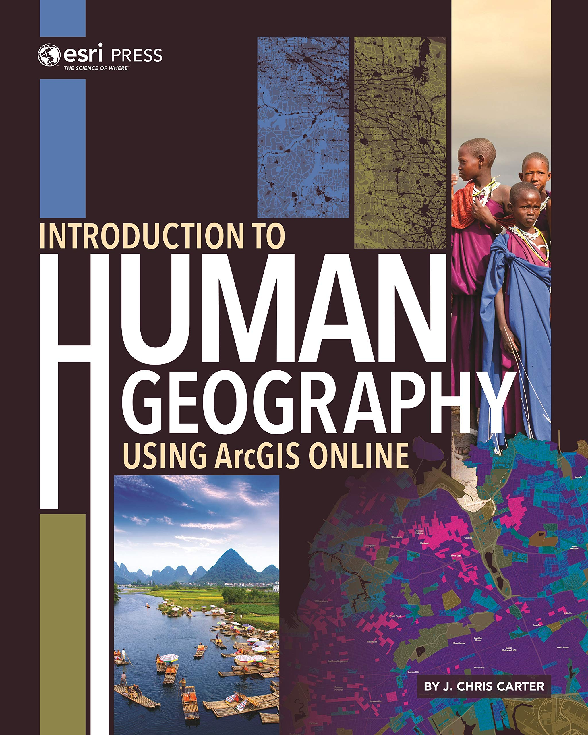 Introduction to Human Geography Using ArcGIS Online: J