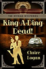 Ring-A-Ding Dead!: A Fictional 1920's Cozy Mystery (The Myriad Mysteries Book 1) Kindle Edition