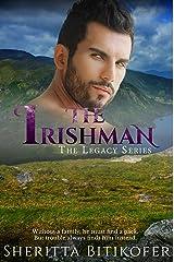 The Irishman (A Legacy Series Novella) (The Legacy Series Book 7) Kindle Edition