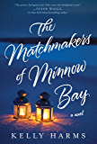 The Matchmakers of Minnow Bay: A Novel