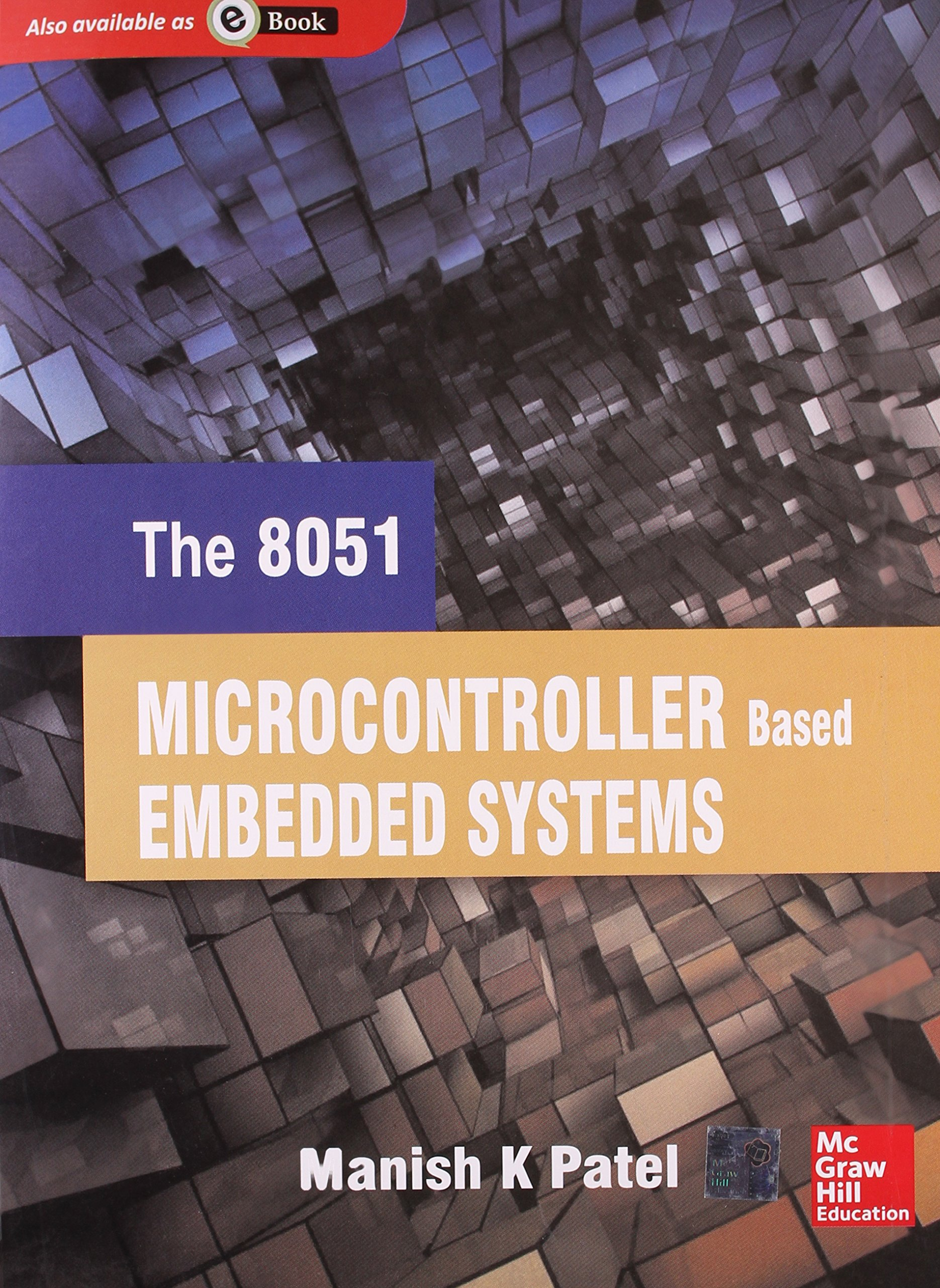 The 8051 Microcontroller Based Embedded Systems Manish K Patel Interfacing Adc To 9789332901254 Books