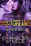 Broken Dreams (Veritas Book 3)