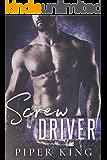 Screw Driver (Blue Collar Alphas Book 2)