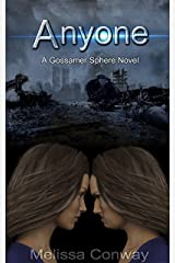 Anyone (The Gossamer Sphere) Kindle Edition