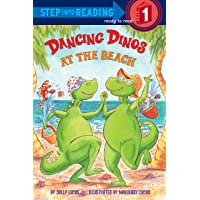 Dancing Dinos at the Beach: Step Into Reading 1