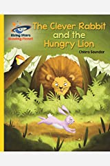 Reading Planet - The Clever Rabbit and the Hungry Lion- Yellow: Galaxy (Rising Stars Reading Planet) Kindle Edition