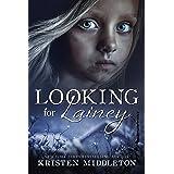 Looking For Lainey (Carissa Jones Crime Thriller)