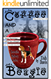 Coffee and a Beagle: Sweetlin Bakery Series Vol 1 Christian boxed set (Sweetlin Bakery Boxset)