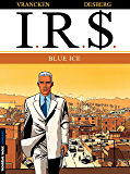 I.R.$. - Tome 3 - Blue Ice (French Edition)