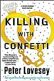 Killing With Confetti