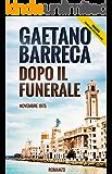 Dopo il Funerale: Novembre 1975