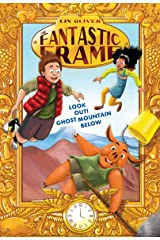 Look Out! Ghost Mountain Below #4 (The Fantastic Frame) Kindle Edition