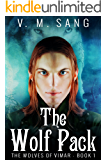 The Wolf Pack (The Wolves of Vimar Book 1)