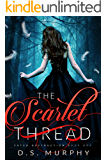 The Scarlet Thread (Fated Destruction Book 1) (English Edition)
