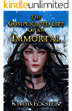 The Complicated Life of an Immortal (Immortal Supers Book 2)