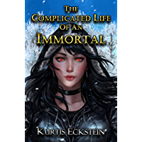 The Complicated Life of an Immortal (Immortal Supers Book 2) (English Edition)