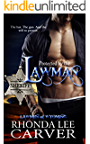 Protected by the Lawman (Lawmen of Wyoming Book 1)
