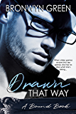 Drawn That Way (The Bound Series Book 2)