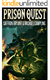 Prison Quest: A GameLit LitRPG Adventure