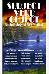 Subject Verb Object: An Anthology of New Writing Kindle Edition